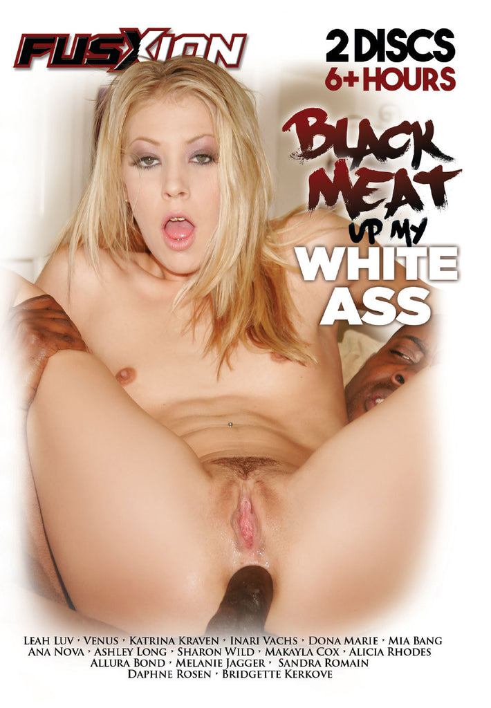 Black Meat Up My White Ass 6 Hours Fusxion 2 Sealed DVD Set