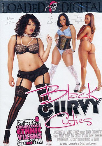 Black Curvy Cuties #1 - Loaded Digital Adult XXX DVD