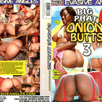 Big Phat Onion Butts 3, Evasive Angles - Interracial Sealed DVD