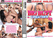 Big Butt Cheaters 2 - Evasive Angles  Sealed DVD