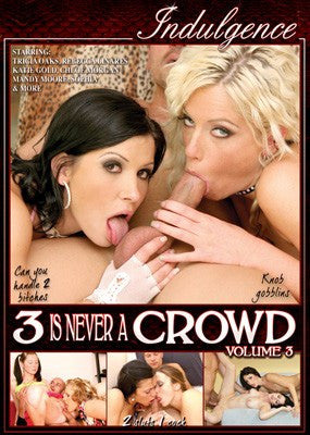3 is Never a Crowd #3 - Indulgence DVD