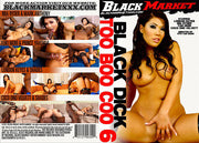 *Black Dick Too Boo-Coo 6 Black Market - Interracial Sealed DVD