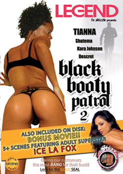 Black Booty Patrol #2 - Legend DVD