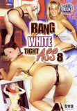 Bang My Tight White Ass #8 All Interracial Anal DVD