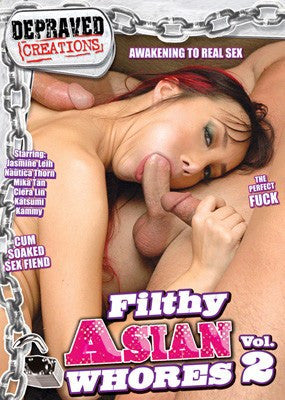 Filthy Asian Whores #2 - Depraved Creations DVD in Sleeve