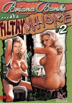 BRIANA BANKS #2 AKA FILTHY WHORE Legend DVD in White Sleeve