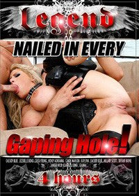 Nailed in Every Hole! - 4 Hour - Adult XXX DVD
