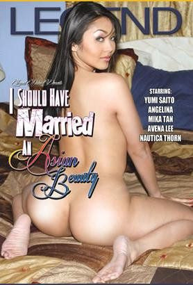 I Should Have Married an Asian Beauty - Legend 2016 Adult XXX DVD