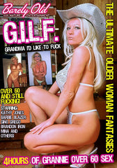 G.I.L.F - Granny - 4 Hour Barely Old DVD