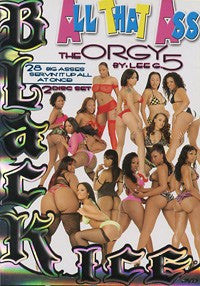 All That Ass The Orgy #5 - Black Ice Sealed DVD