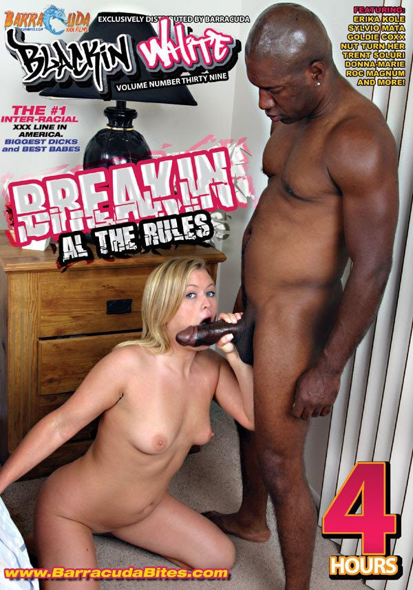 Breakin All The Rules - 4 Hour Interracial Adult DVD