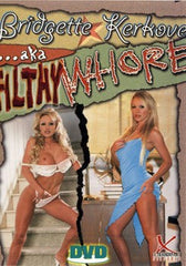 Bridgette Kerkove AKA Filthy Whore DVD