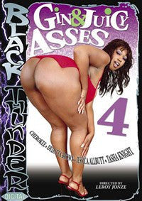 Gin & Juicy Asses #4 - Black Thick Ass DVD