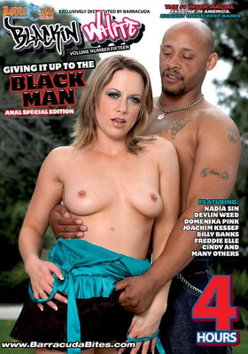 Giving it Up to the Black Man - 4 Hour Interracial Adult DVD in Sleeve