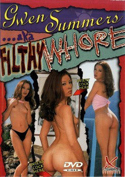 Gwen Summers AKA Filthy Whore DVD in White Sleeve