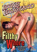 Holly Hollywood AKA Filthy Whore DVD in White Sleeve