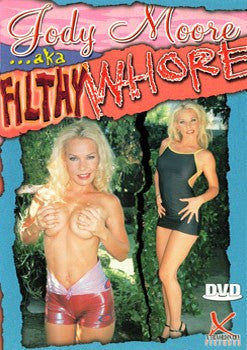 Jody Moore AKA Filthy Whore DVD in White Sleeve