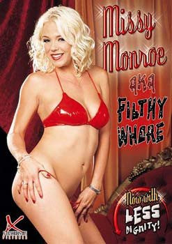 Missy Monroe Filthy Whore DVD