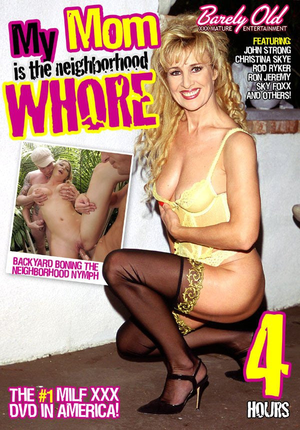 My Mom is the Neighborhood Whore - 4 Hour Barely Old DVD