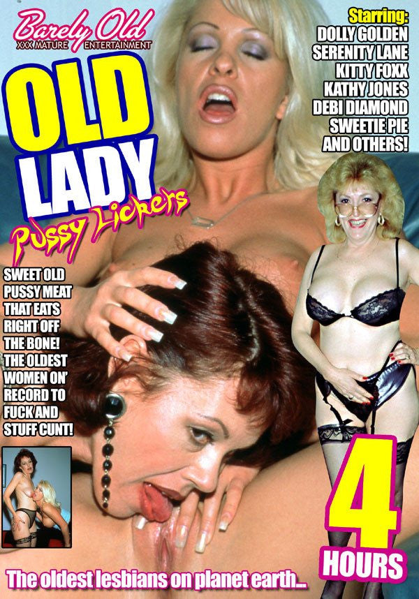 Old Lady Pussy Lickers - 4 Hour Barely Old DVD