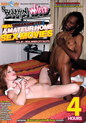 Real Urban Ghetto Home Movies - 4 Hour Interracial Adult DVD in Sleeve