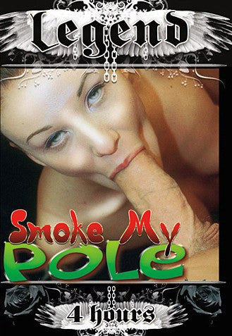 Smoke My Pole - 4 Hour Legend 2015 DVD In Sleeve