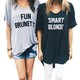 Fun Brunette Smart Blonde Printed BBF Best Friend Short Sleeve Loose Fit T Shirt