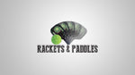 Rackets and Paddles