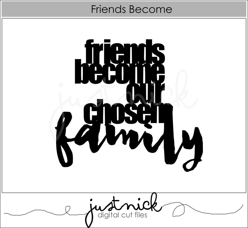 Friends Become