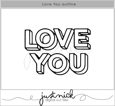 Love You Outline