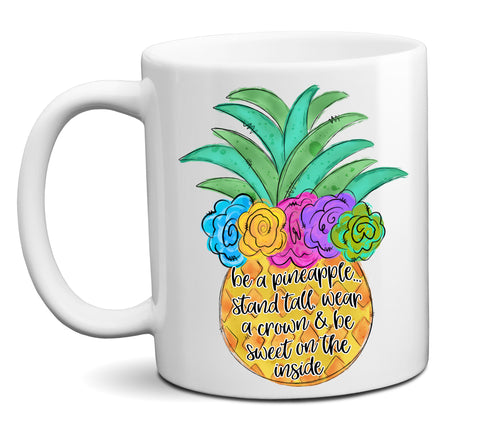 Be a Pineapple Colorful Coffee Mug