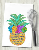 Be a Pineapple Colorful Tea Towel