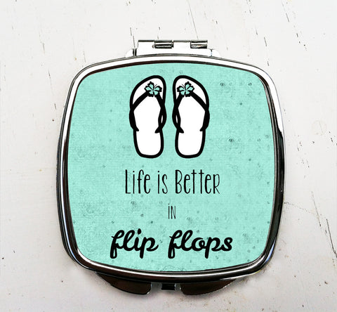 Life is Better in Flip Flops Pocket Mirror