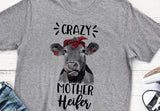 Crazy Mother Heifer Funny Cow T Shirt Flattering Fit Tee