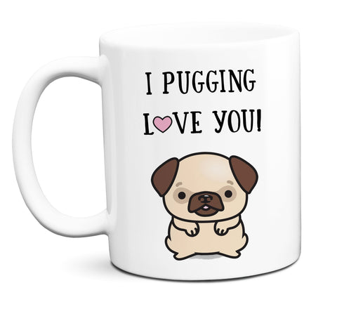 I Pugging Love You Coffee Mug