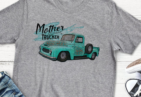 Mother Trucker Turquoise Blue Truck T Shirt Flattering Fit Tee