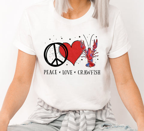 Peace Love Crawfish T Shirt