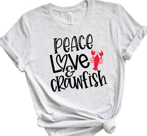Peace Love Crawfish T Shirt - Unisex Tee