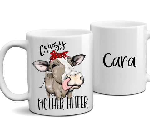 Personalized Crazy Mother Heifer Funny Cow Coffee Mug