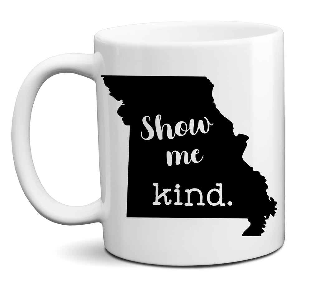Show Me Kind Missouri Coffee Mug