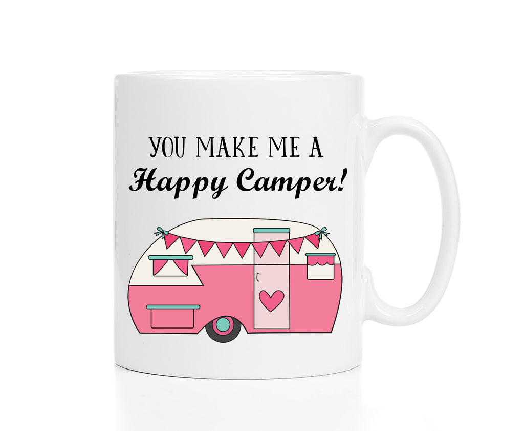 You Make Me a Happy Camper Coffee Mug Valentine's Day