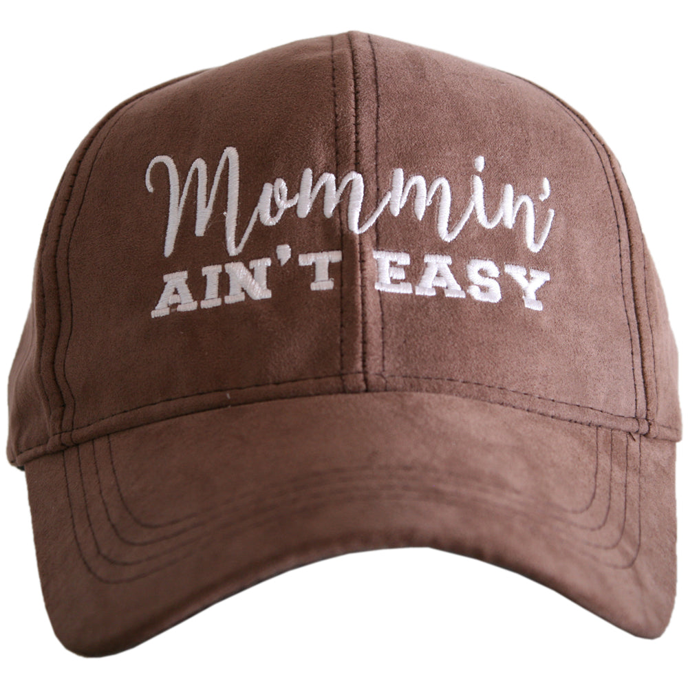 Katydid Mommin' Ain't Easy ULTRA SUEDE Wholesale Baseball Hat