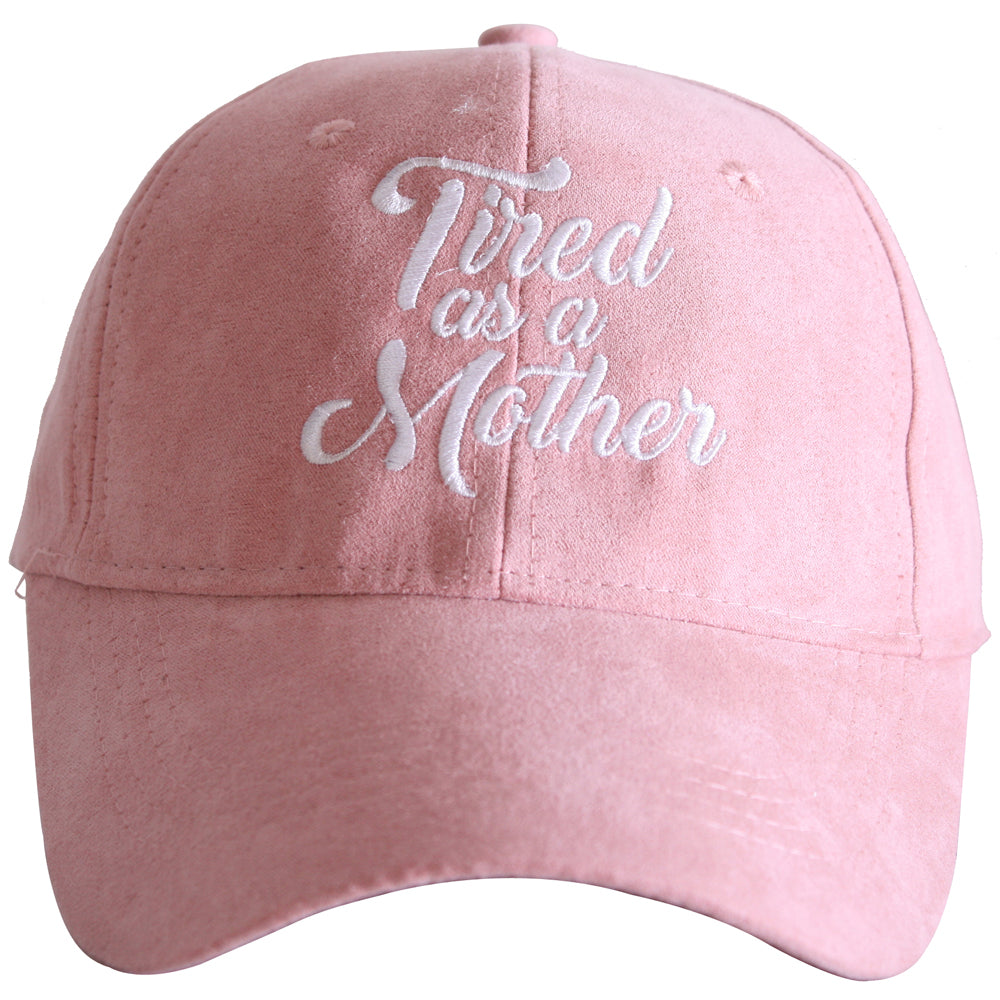 Tired As A Mother ULTRA SUEDE Wholesale Baseball Hats
