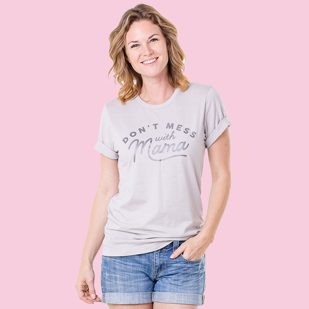 Don't Mess with Mama Wholesale Graphic T-Shirts