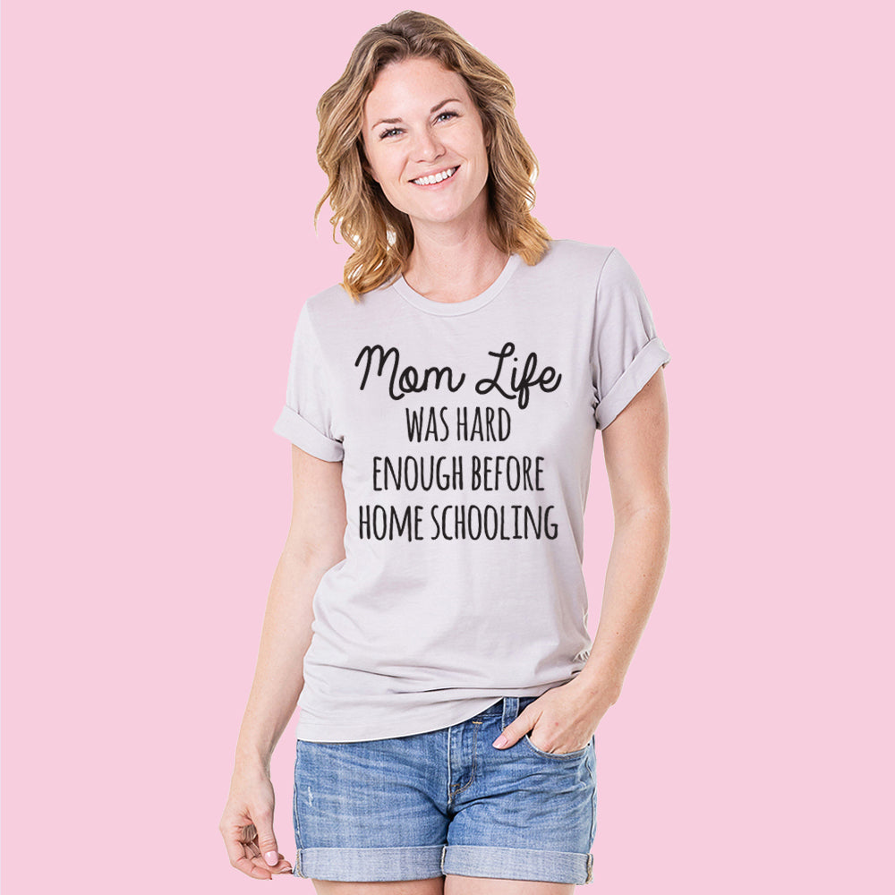 Katydid Mom Life Was Hard Enough Before Home Schooling Women's Wholesale T-Shirts