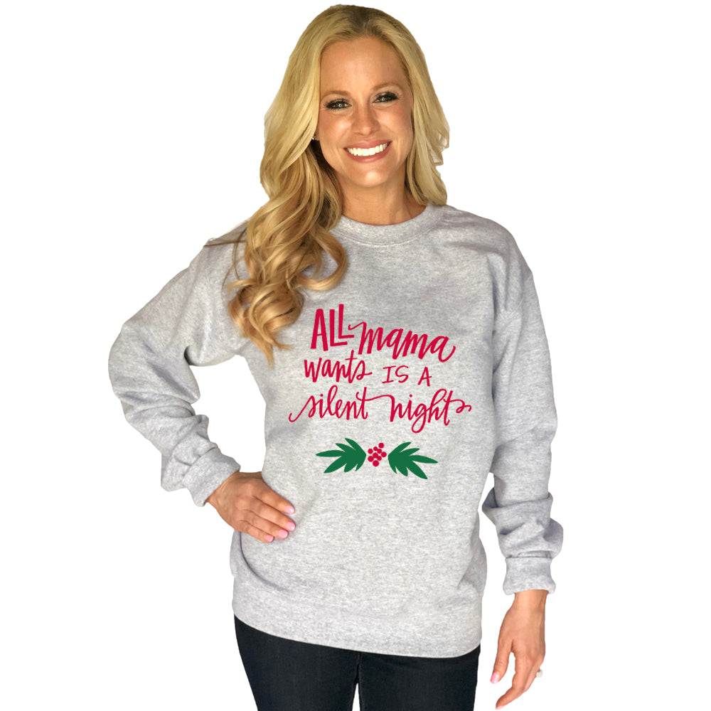 Katydid All Mama Wants Is A Silent Night Wholesale Sweatshirt