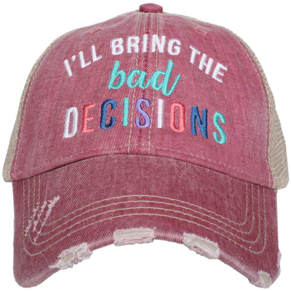 """I'll Bring The Bad Decisions"" Wholesale Women's Trucker Hat"