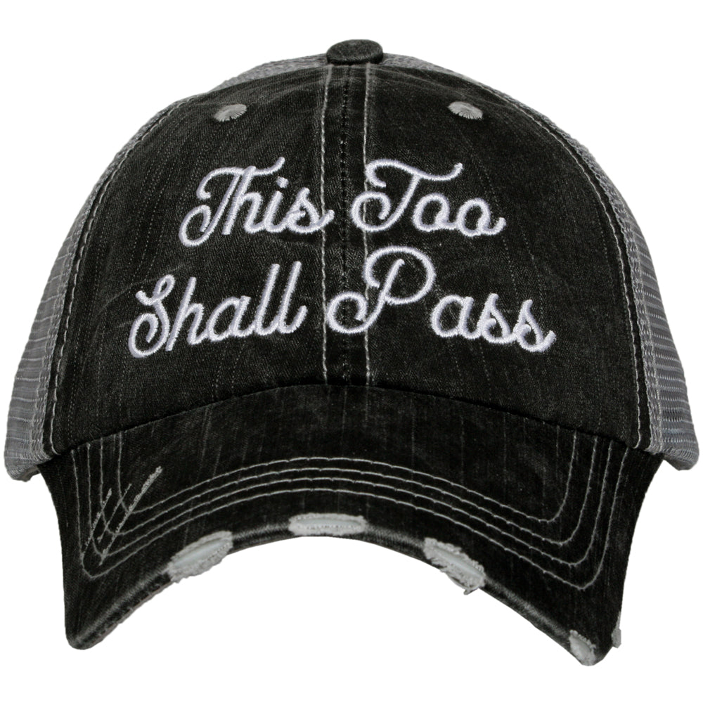 """This Too Shall Pass"" Wholesale Women's Inspirational Trucker Hats"