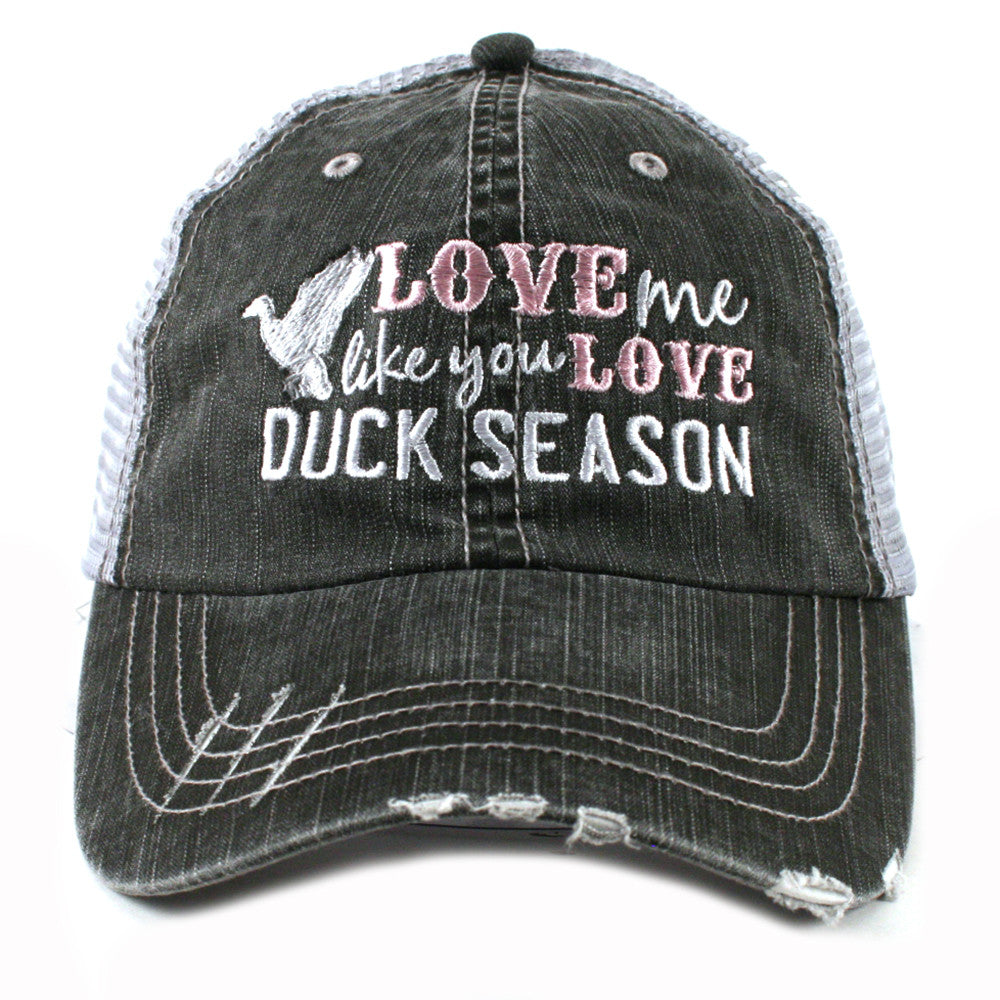 Katydid Love Me Like You Love Duck Season Trucker Hats