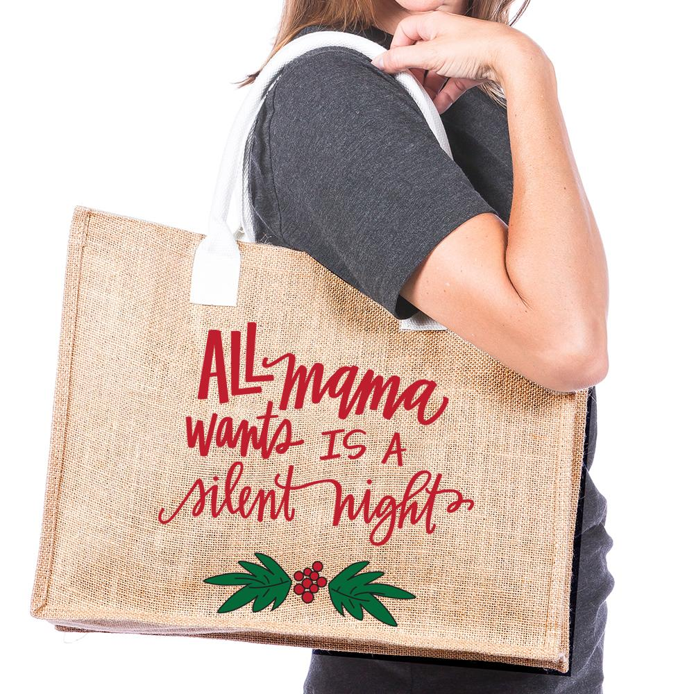 All Mama Wants is a Silent Night Wholesale Tote Bag